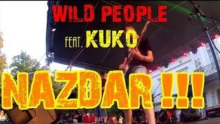Wild People feat. Kuko - Nazdar! | Horkýže Slíže cover | Live Beladice