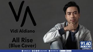 VIDI ALDIANO - ALL RISE (BLUE COVER) - INDIKA 9160 FM