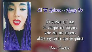 Respuesta a Darell - Si Tu Quieres - Laudy Pr (Female Version) Letra