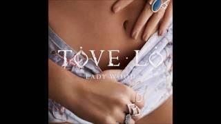 Tove Lo - WTF Love Is