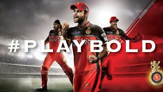 New 2018 IPL 11 RCB full official theme song,'PLAYBOLD'.