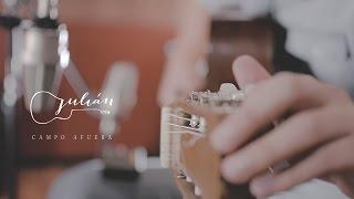 Julián - Campo Afuera (Video Oficial)