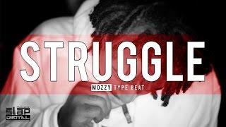 """Struggle"" - Mozzy x Nipsey Hussle x JuneOnnaBeat Type Beat (2018)"
