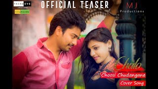 Choosi Chudangane Cover  Song Teaser || Chalo Movie || MJ Productions