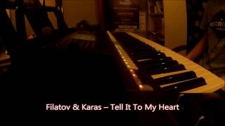 Filatov & Karas – Tell It To My Heart - keyboard cover by Jacix on s770!!!