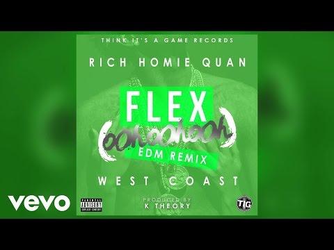 rich-homie-quan-flex-ooh-ooh-ooh-k-theory-remix-richhomiequanvevo