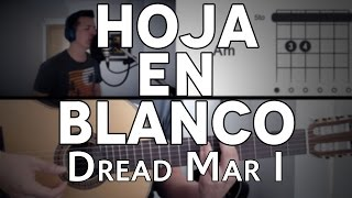 Hoja En Blanco Dread Mar I Tutorial Cover - Guitarra [Mauro Martinez]