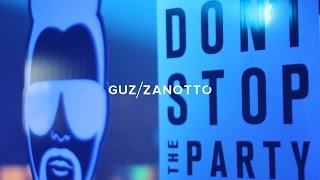 Don't Stop The Party, Guz Zanotto Teaser - Bauhaus 22/4/2017