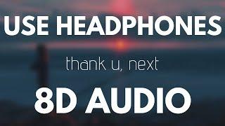 Ariana Grande - thank U, next (8D AUDIO)