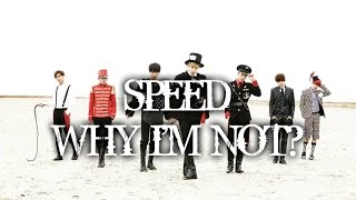 SPEED - WHY I'M NOT MV names/members