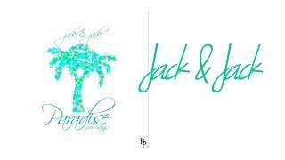 Jack & Jack - Paradise (Never Change) (Lyrics)