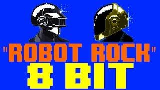 Robot Rock [8 Bit Cover Tribute to Daft Punk] - 8 Bit Universe