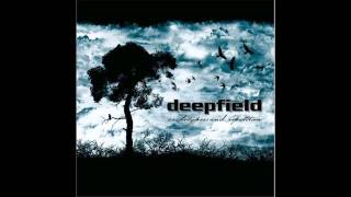 Deepfield - Don't Let Go