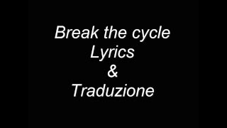 Motionless in white  Break the cycle with lyrics & traduzione
