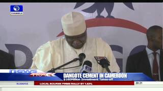 Dangote's $160 million Cement Factory In Cameroon Commences 01/09/15