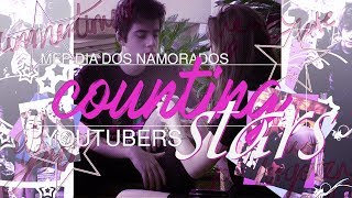 「PZS」COUNTING STARS ♡ MEP YOUTUBERS [DIA DOS NAMORADOS]