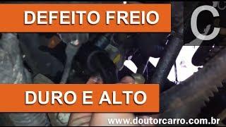 Dr CARRO FREIO DURO E ALTO - Gerador vácuo ou sistema comum
