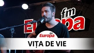 Vita de Vie - Luna si noi LIVE la Europa FM