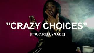 "[FREE] ""Crazy Choices"" YFN Lucci x Lil Durk x A Boogie Type Beat (Prod.RellyMade x Heavykeyzz)"
