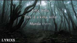 Skrillex & Wiwek - Killa ft. Elliphant (Lyrics Video)