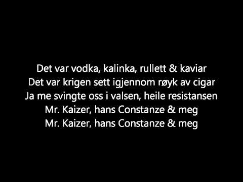 kaizers-orchestra-mr-kaizer-hans-constanze-meg-lyrics-hhegehagen