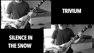 Silence In The Snow - Trivium [Full Cover with Tabs]