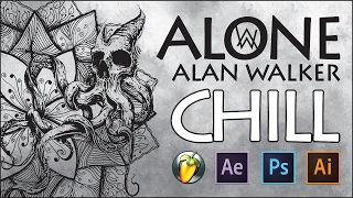 Alan Walker ► Alone (Chill Remix)
