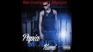 UNDA BOTA - Becholize Ft Mason (PMK Mixtape)