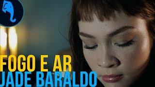 Fogo e ar - Jade Baraldo | ELEFANTE SESSIONS