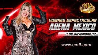 CMLL Arena México 1 de diciembre de 2017 (Función completa)