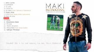 9. Maki - Ella (Feat. Demarco Flamenco) (Lyrics)