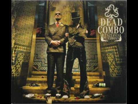 dead-combo-like-a-drug-nuno-guronsan