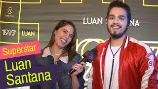 Superstars: Luan Santana fala sobre novo DVD 1977