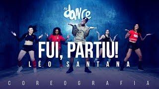 Fui, Partiu! - Léo Santana (Coreografia) FitDance TV