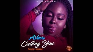 Ashari - Callin You edit [Privacy Riddim]