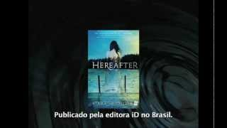 Book Trailer - Hereafter: Eternidade