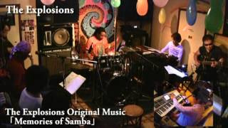The Explosions 「Memories of Samba」 live recording digest