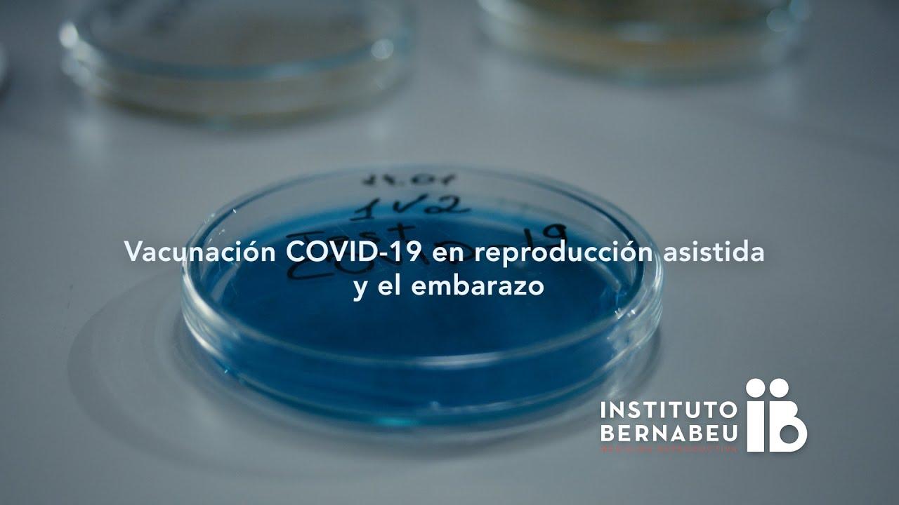 Vacunación COVID-19 en reproducción asistida y el embarazo