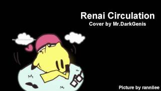 Renai Circulation 【Dark】