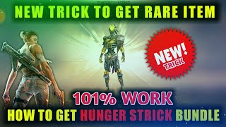 How To Get 101% Hunger Strick Bundle | New Diamond Royal Trick To Get  Every Time Rare Item