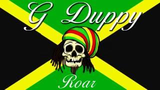 Katy Perry - ROAR (G Duppy Reggae Remix)