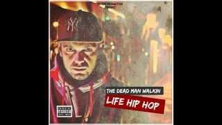The Dead Man Walkin  -  Life hip hop feat. Nores