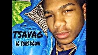Tsavag- 10 Toes Down (Audio) Tsavagrecords@Gmail.Com
