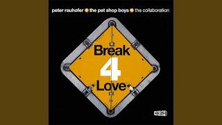 Break 4 Love (UK Radio Mix)