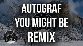 Autograf Feat. Lils - You Might Be (Roy Orion Remix)