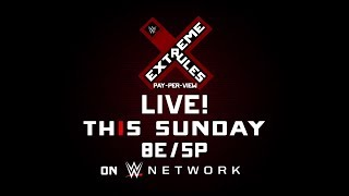Prepare to go to the Extreme this Sunday at WWE Extreme Rules