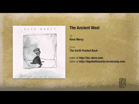 have-mercy-the-ancient-west-topshelf-records