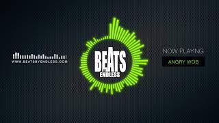 "Hopsin x Tech N9ne x Rittz Type Beat - ""Angry Wob"" | Beats By Endless"
