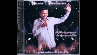 O Mais Novo Nome do Sertanejo Universitário Gospel 2012 Nilson Barcellos Ai Pode Chorar
