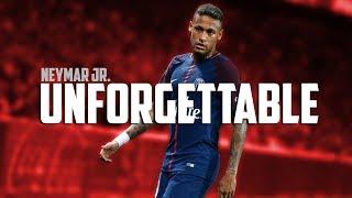 Neymar Jr. - Unforgettable   PSG Skills & Goals 2017/18   HD